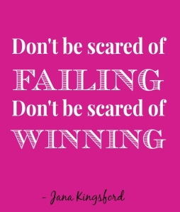 MJA-DONT-BE-SCARED-OF-FAILING-DONT-BE-SCARED-OF-WINNING